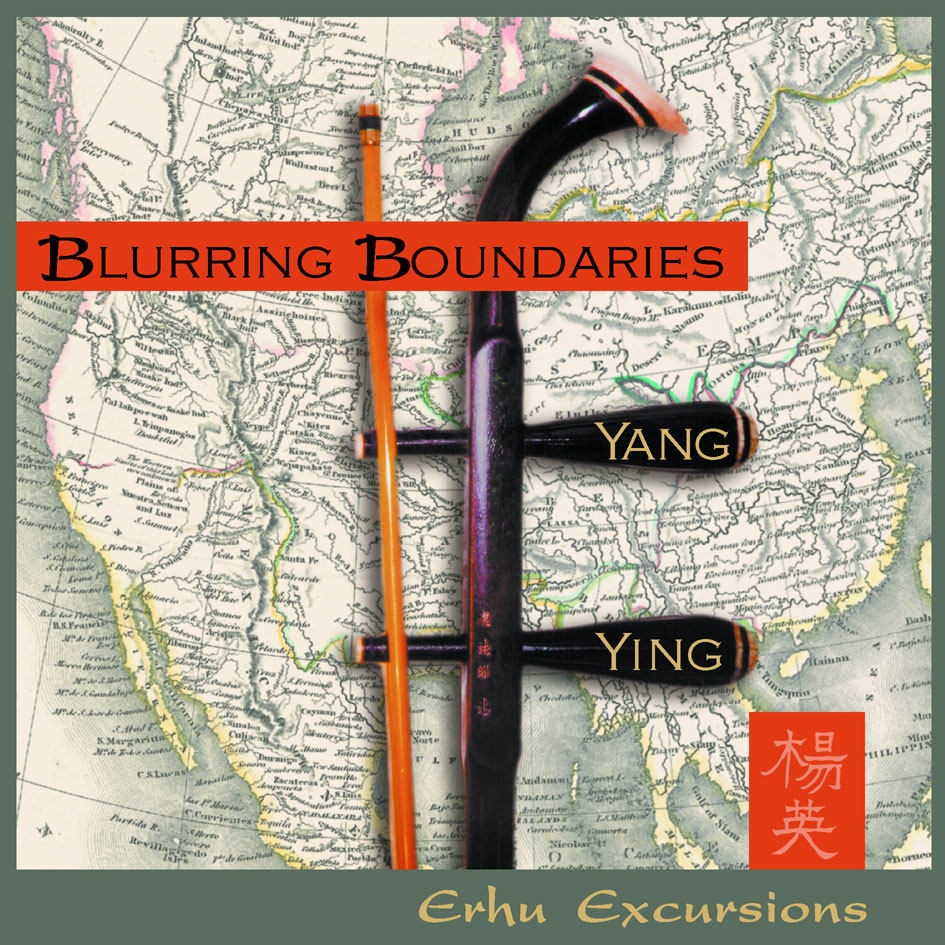 Blurring Boundaries - Erhu Excursions